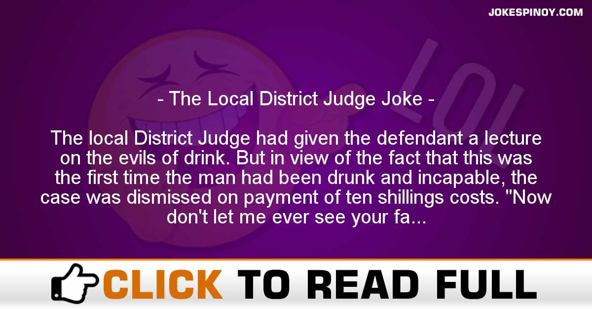 The Local District Judge Joke