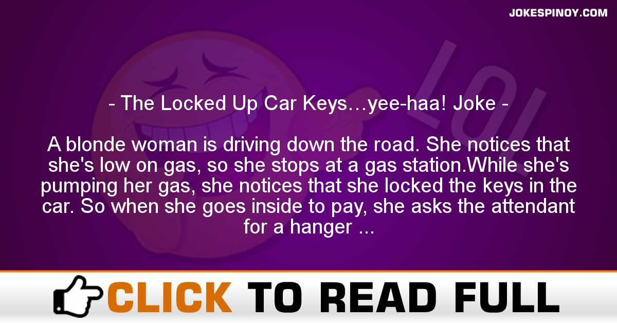 The Locked Up Car Keys…yee-haa! Joke