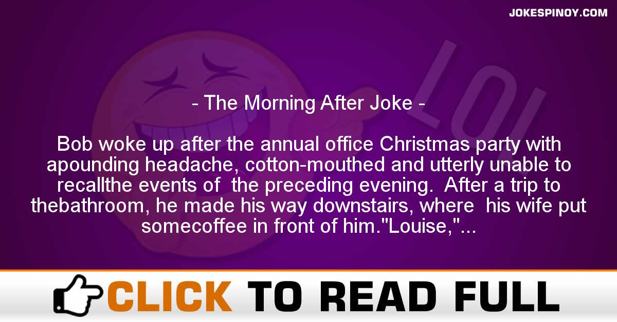 The Morning After Joke