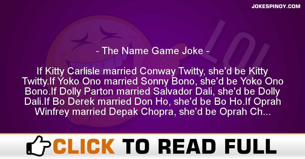 The Name Game Joke