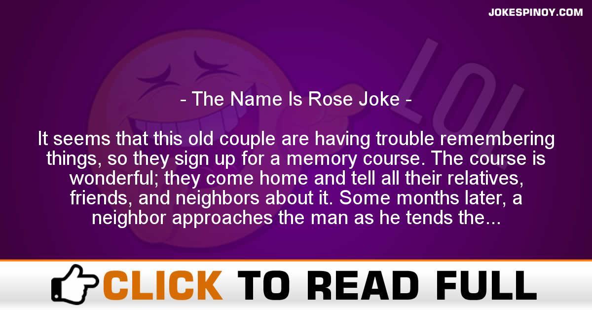 The Name Is Rose Joke