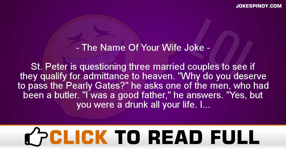 The Name Of Your Wife Joke