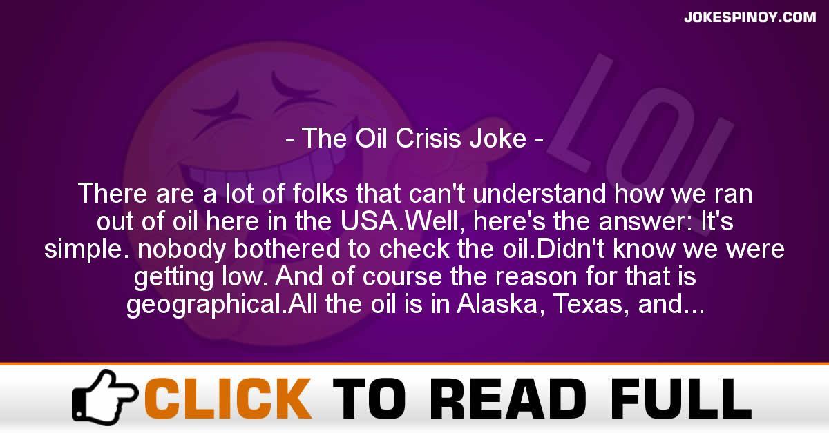 The Oil Crisis Joke