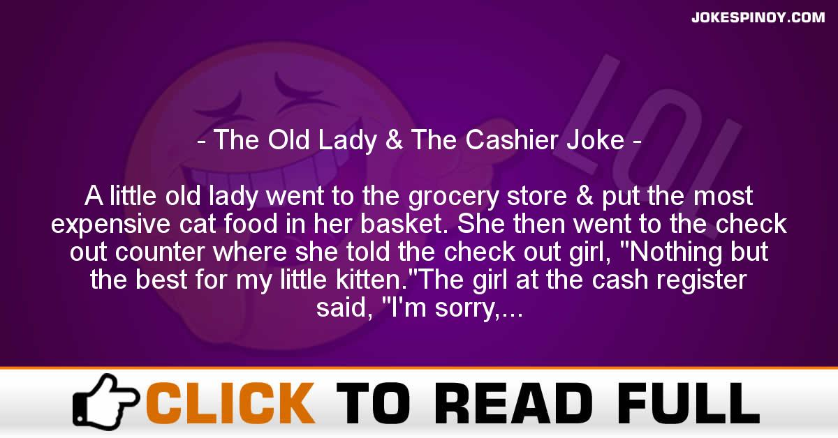 The Old Lady & The Cashier Joke