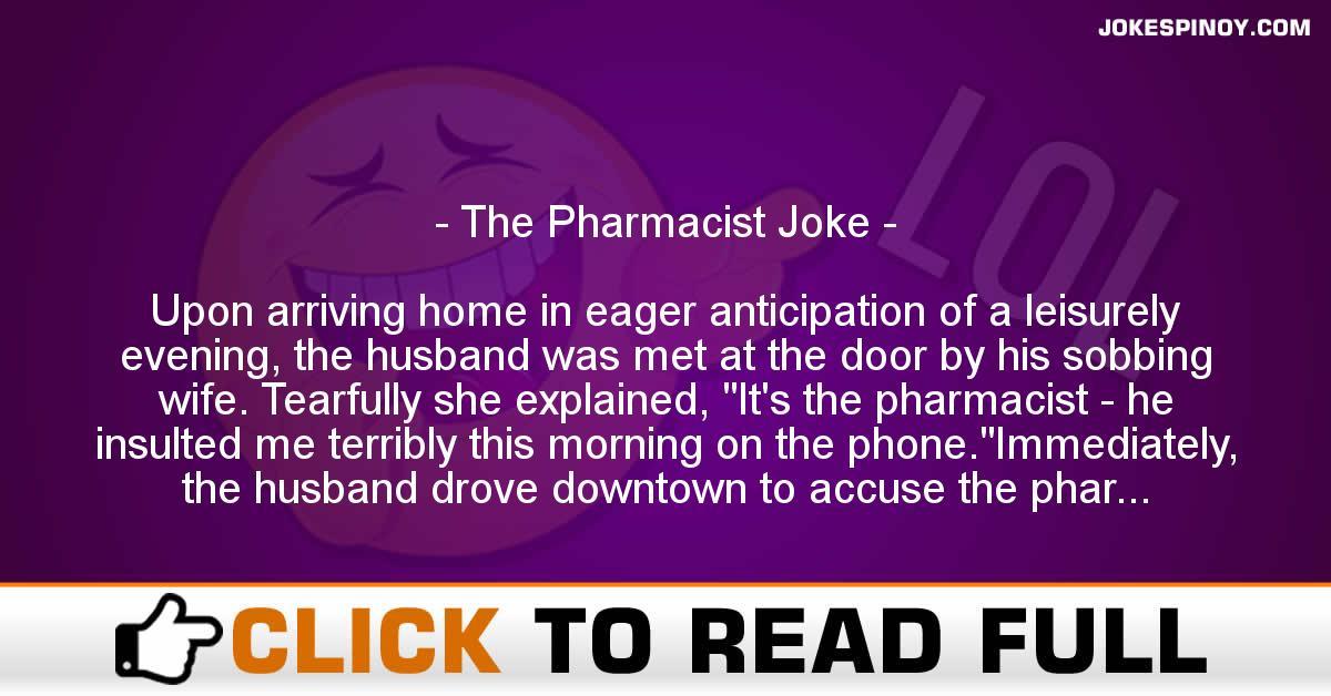 The Pharmacist Joke