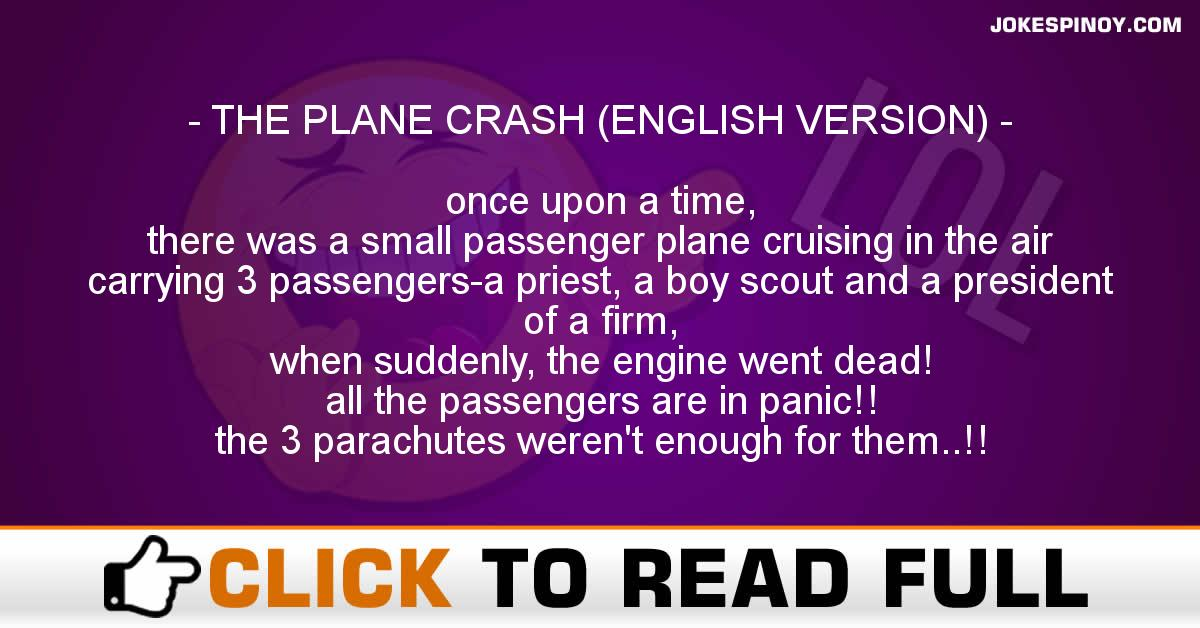 THE PLANE CRASH (ENGLISH VERSION)