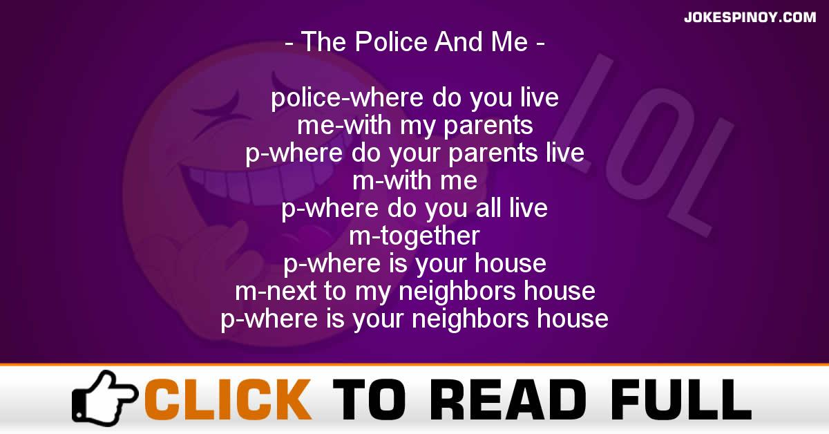 The Police And Me