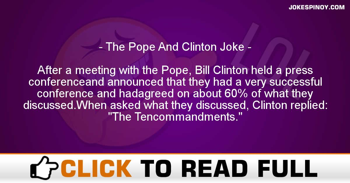 The Pope And Clinton Joke