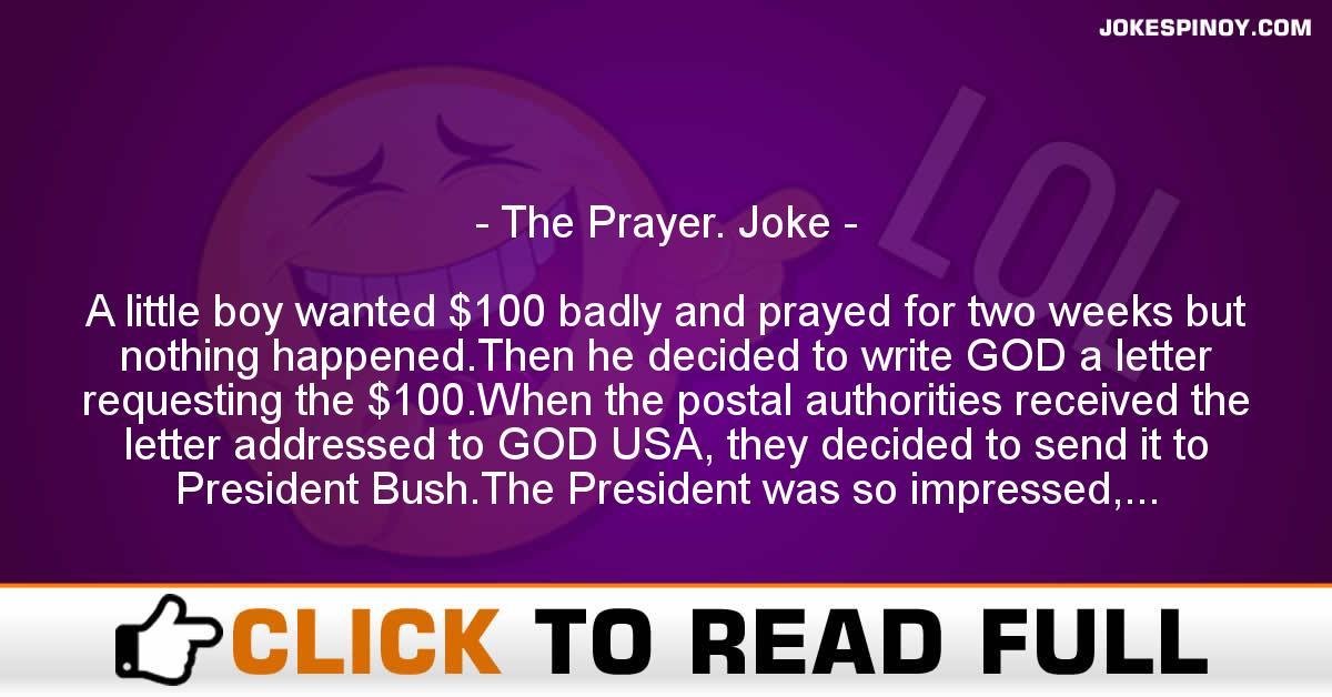 The Prayer. Joke