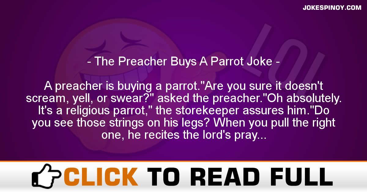 The Preacher Buys A Parrot Joke