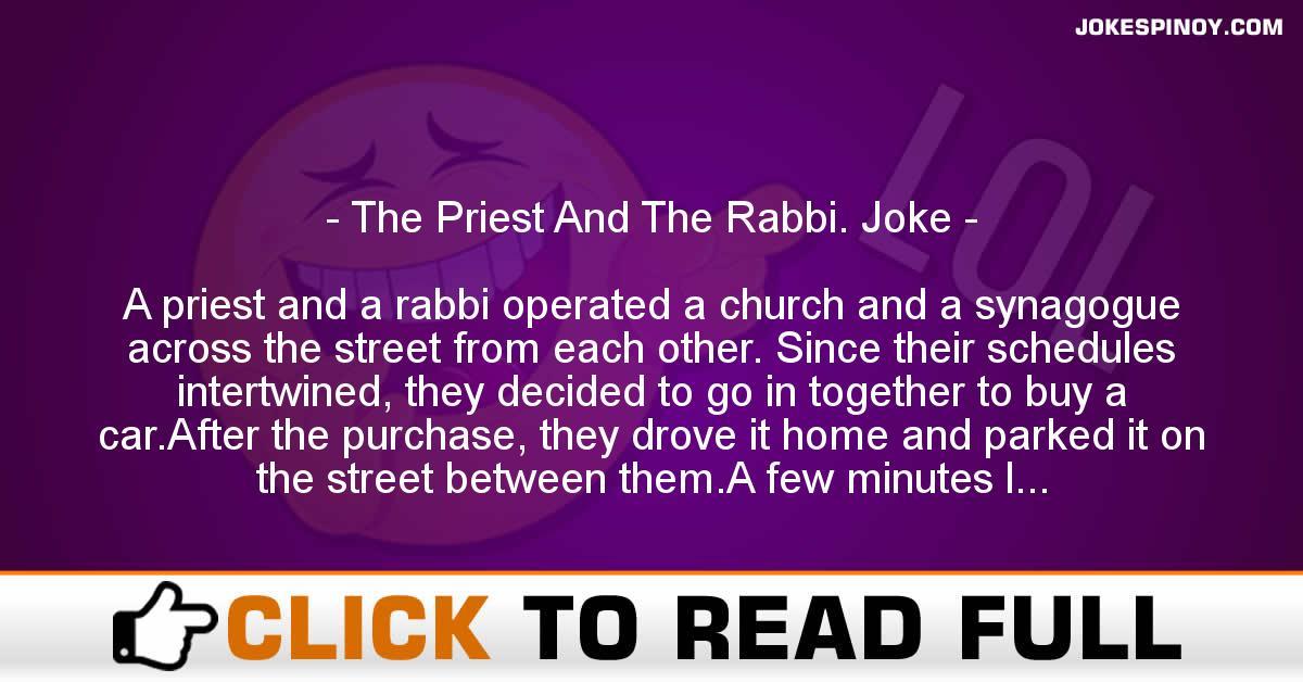 The Priest And The Rabbi. Joke