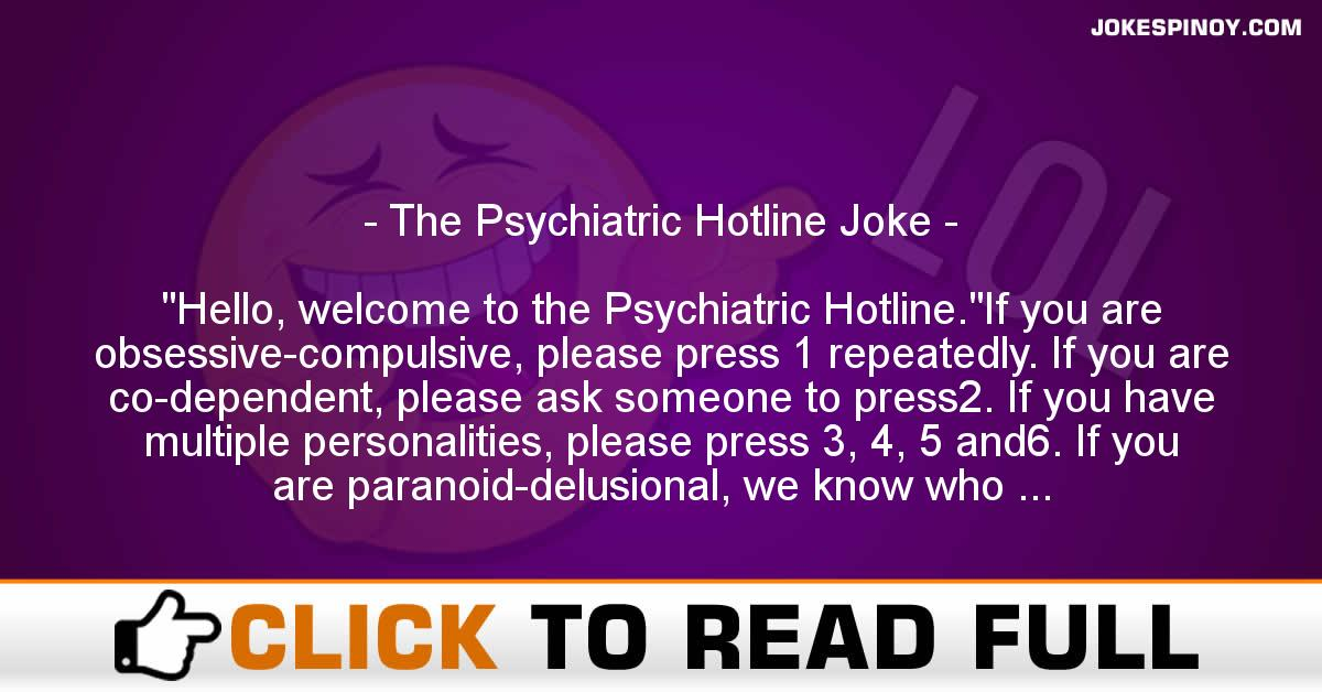 The Psychiatric Hotline Joke
