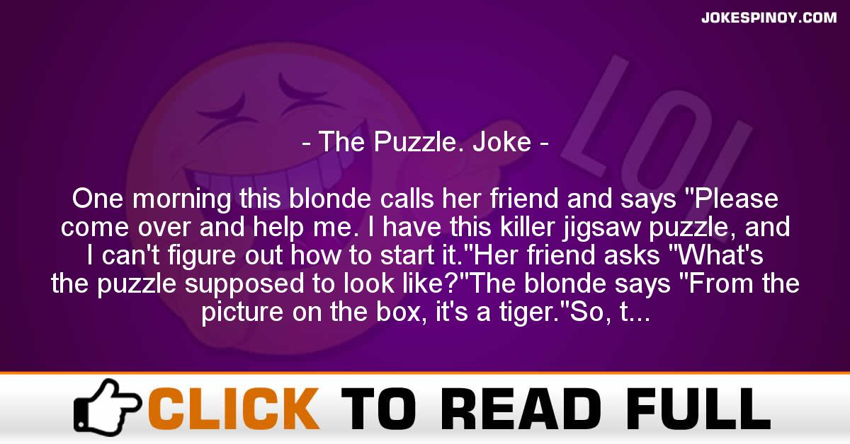 The Puzzle. Joke