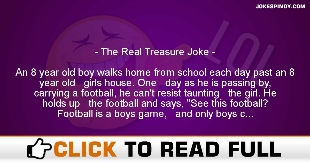 The Real Treasure Joke