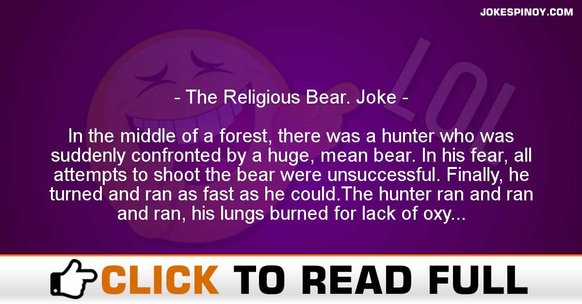 The Religious Bear. Joke