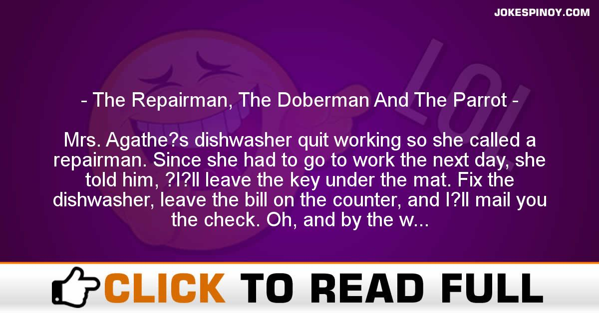 The Repairman, The Doberman And The Parrot