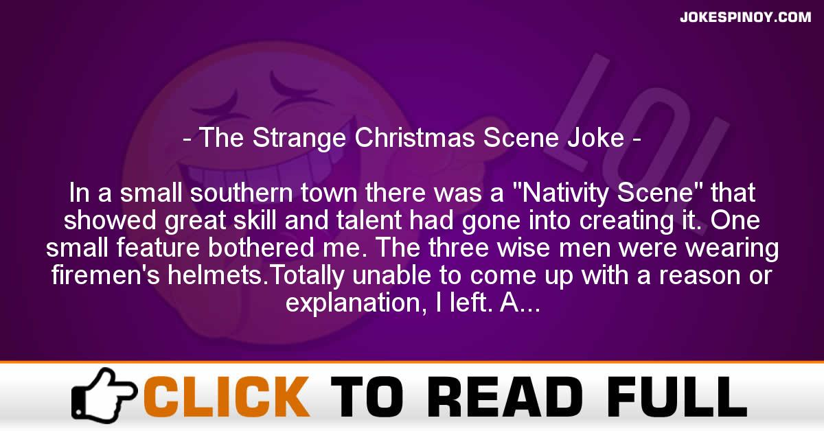 The Strange Christmas Scene Joke