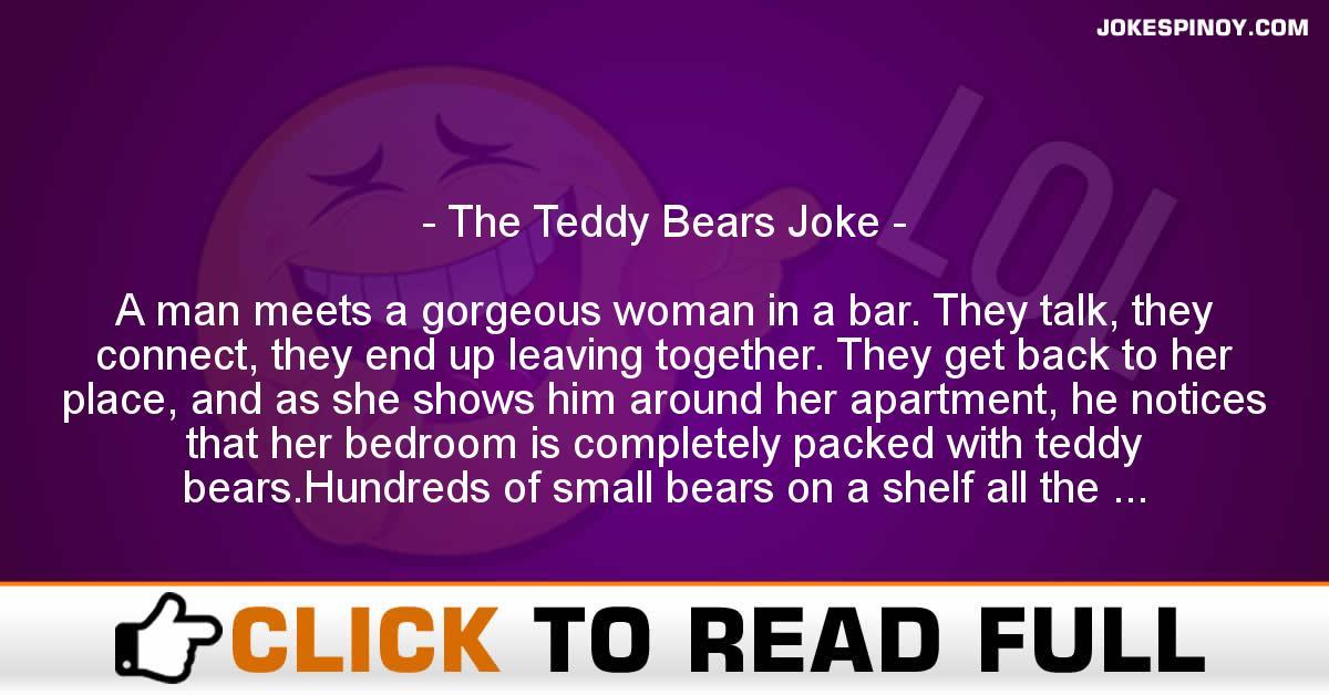 The Teddy Bears Joke