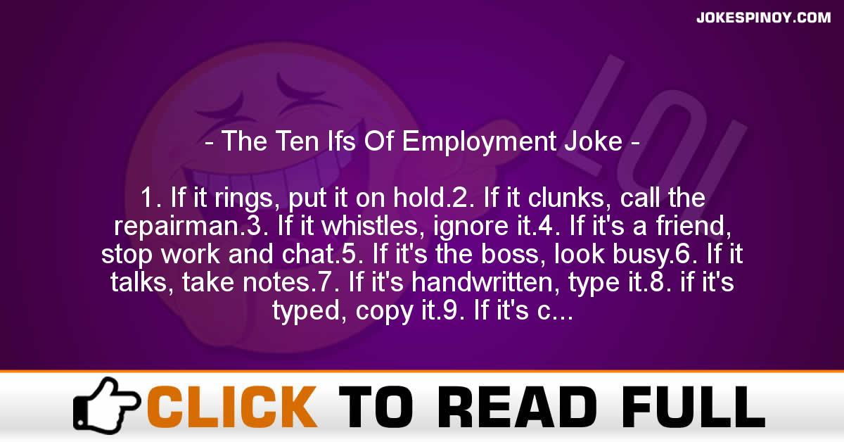 The Ten Ifs Of Employment Joke