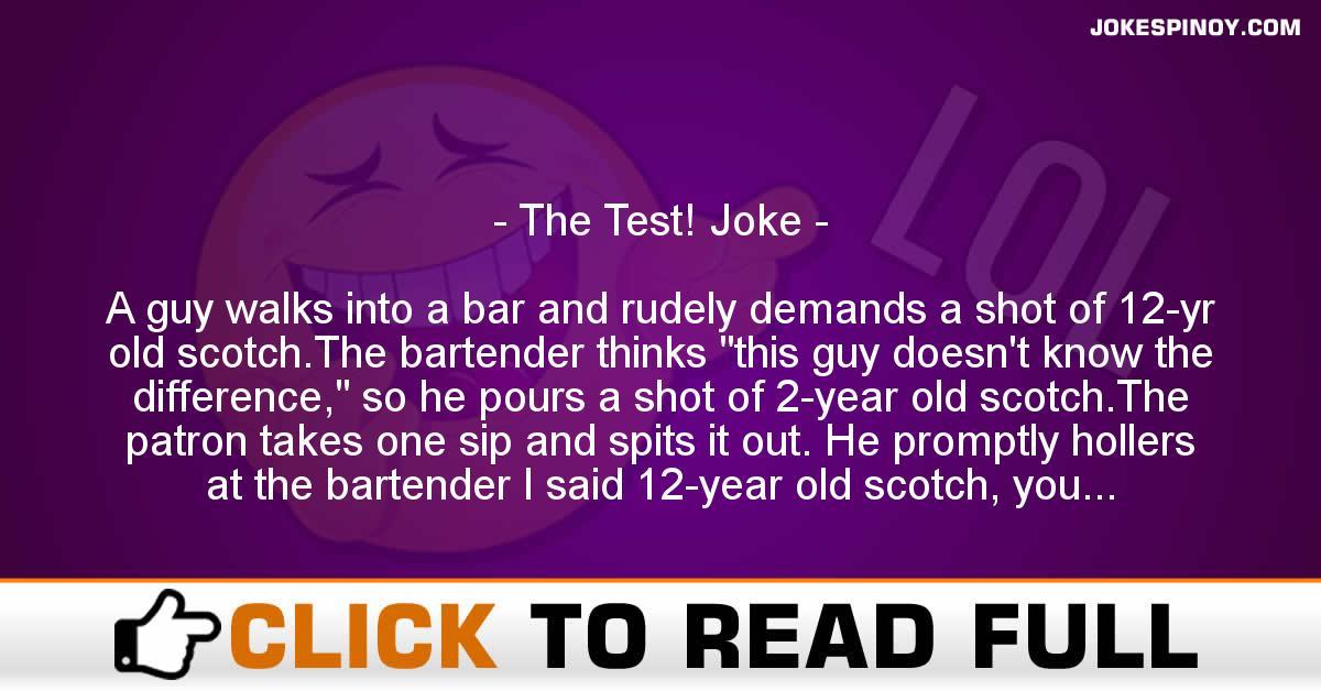 The Test! Joke