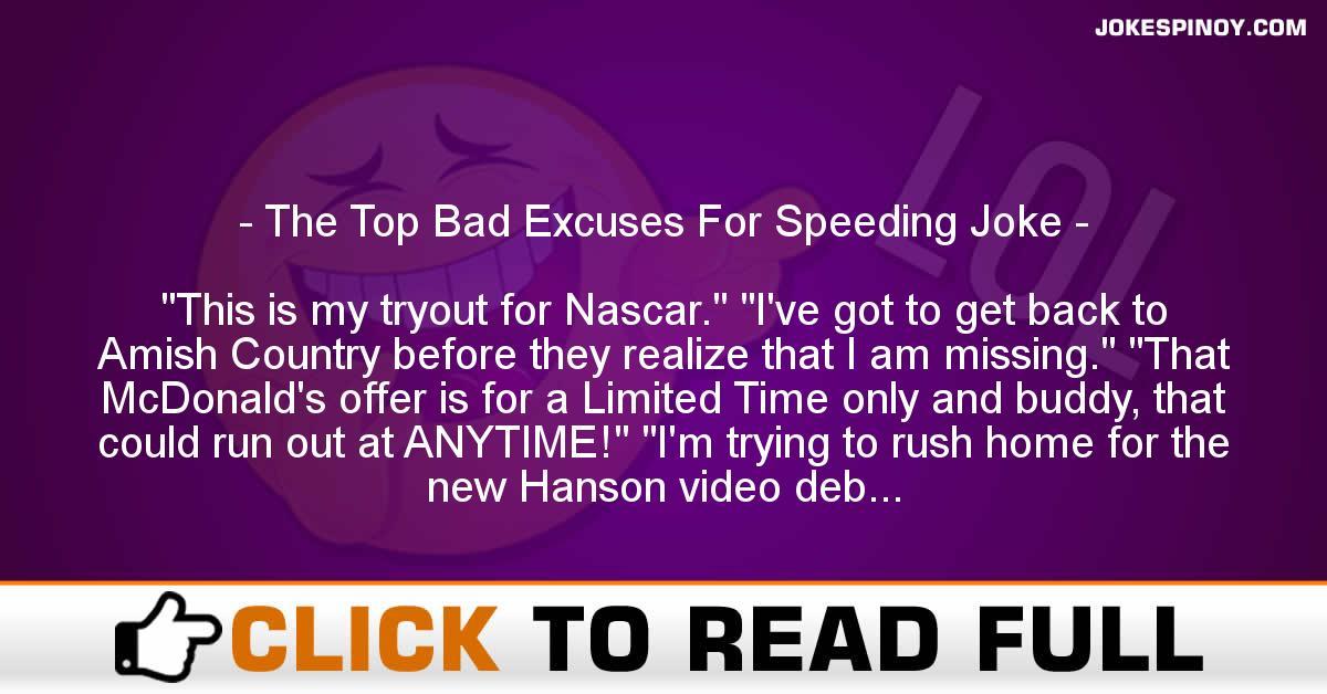 The Top Bad Excuses For Speeding Joke