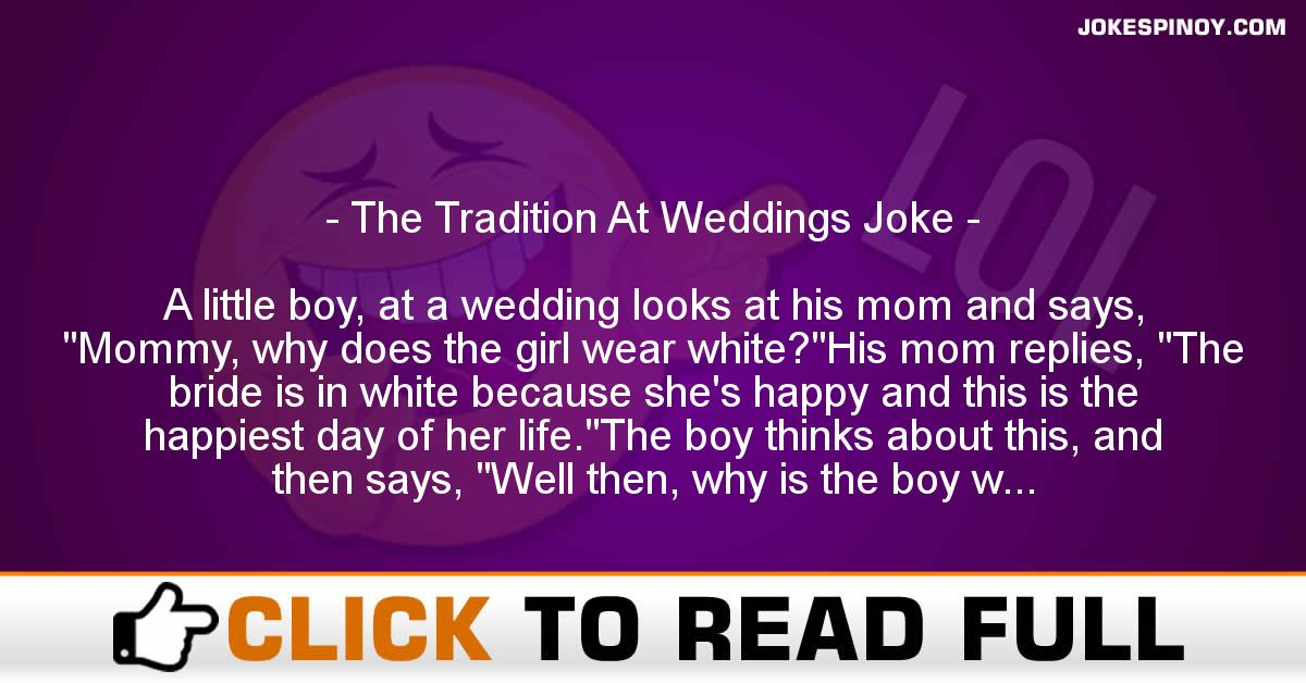 The Tradition At Weddings Joke