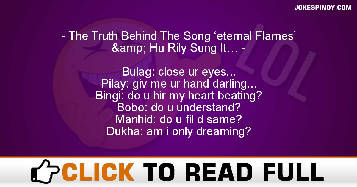 The Truth Behind The Song 'eternal Flames' & Hu Rily Sung It…