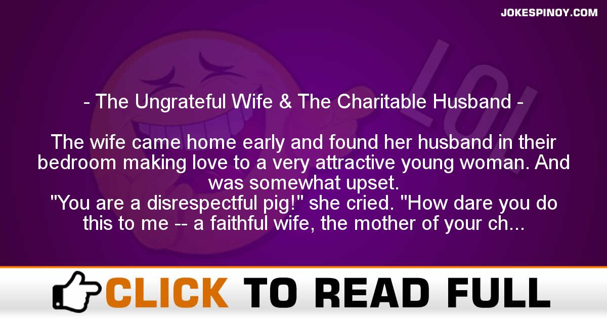 The Ungrateful Wife & The Charitable Husband
