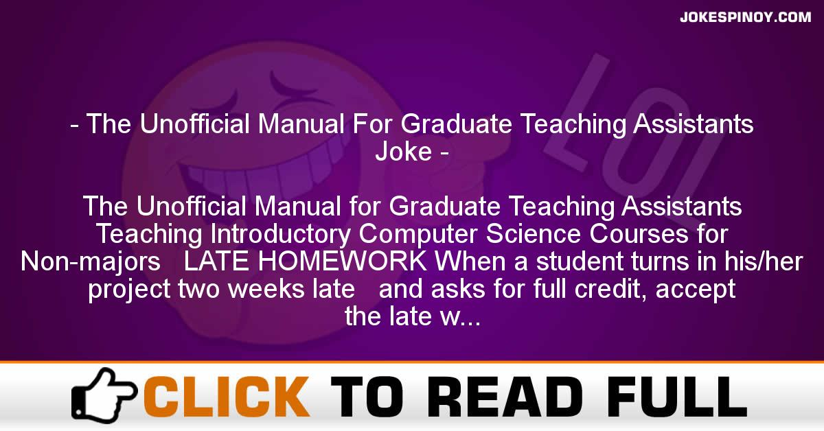 The Unofficial Manual For Graduate Teaching Assistants Joke