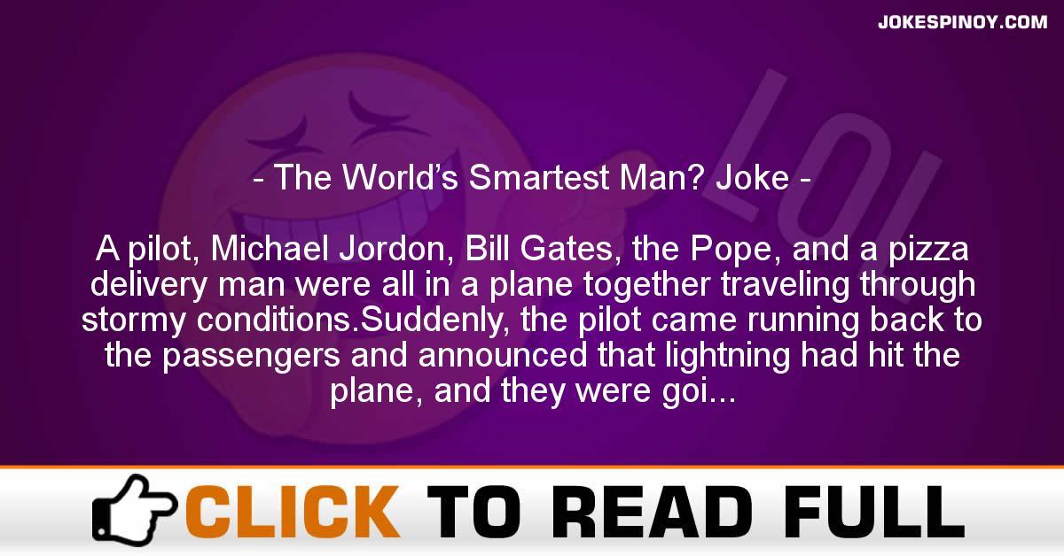 The World's Smartest Man? Joke