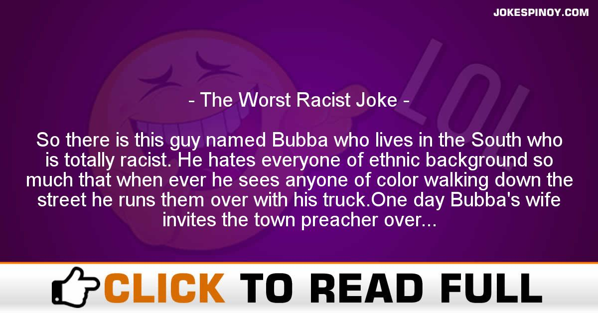 The Worst Racist Joke