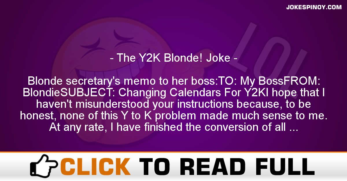 The Y2K Blonde! Joke