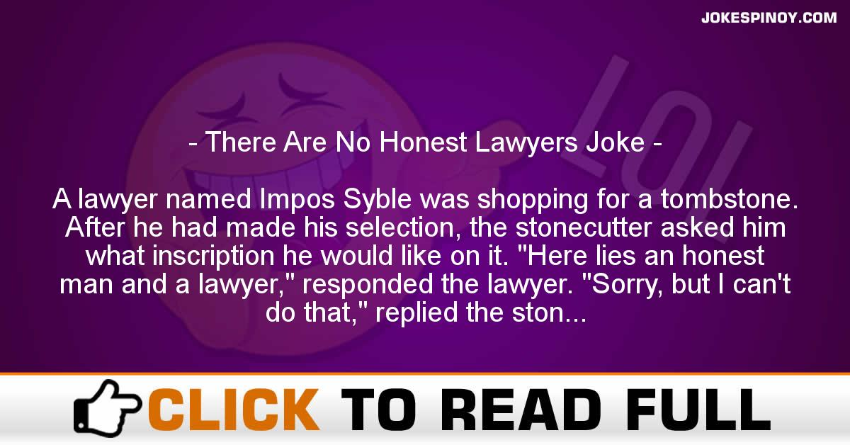 There Are No Honest Lawyers Joke
