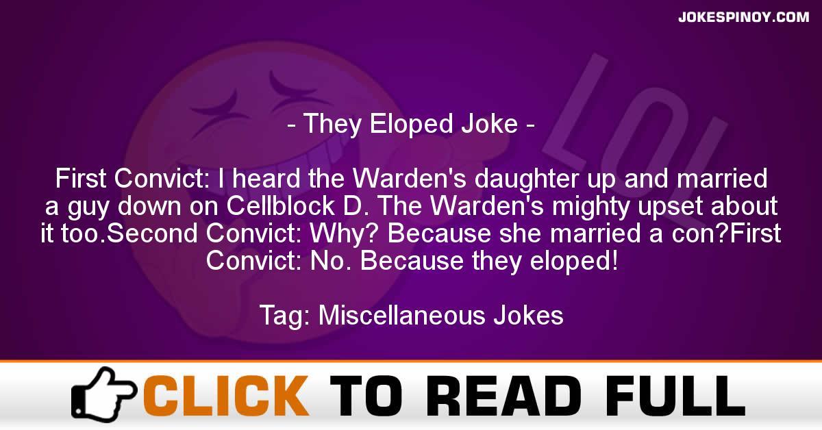 They Eloped Joke
