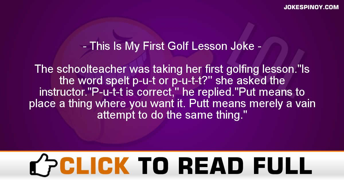 This Is My First Golf Lesson Joke