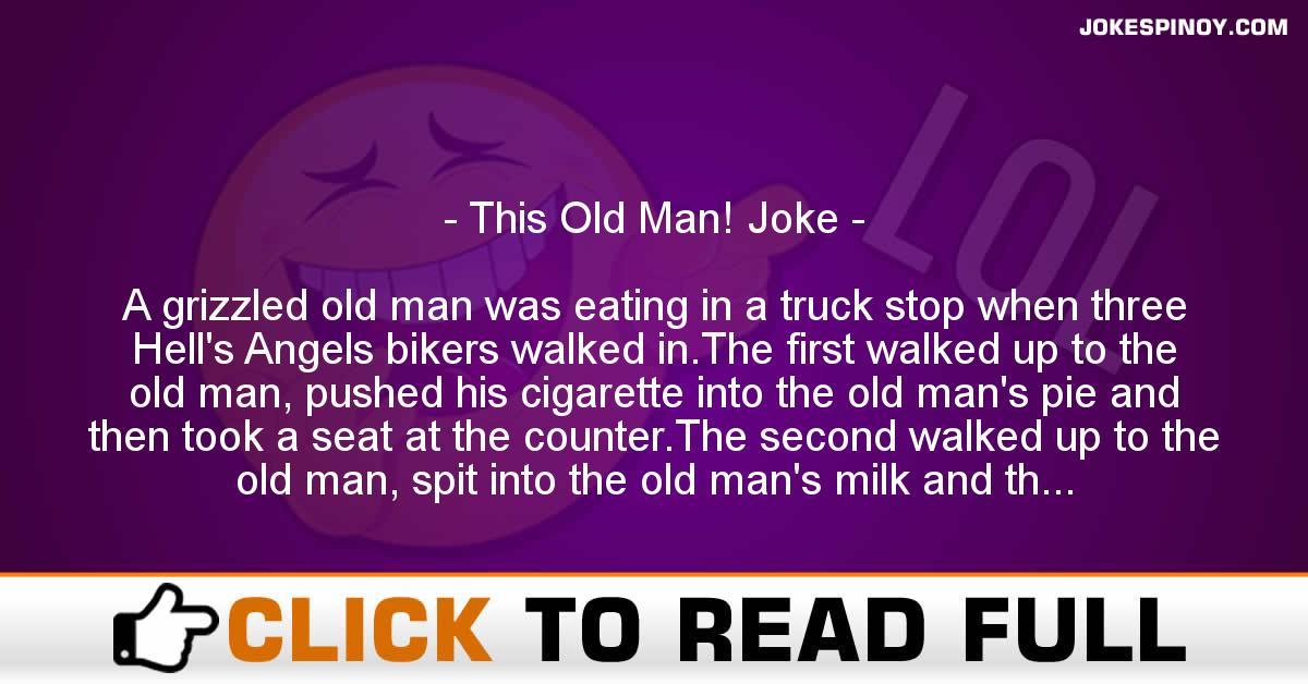 This Old Man! Joke