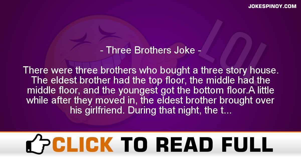 Three Brothers Joke