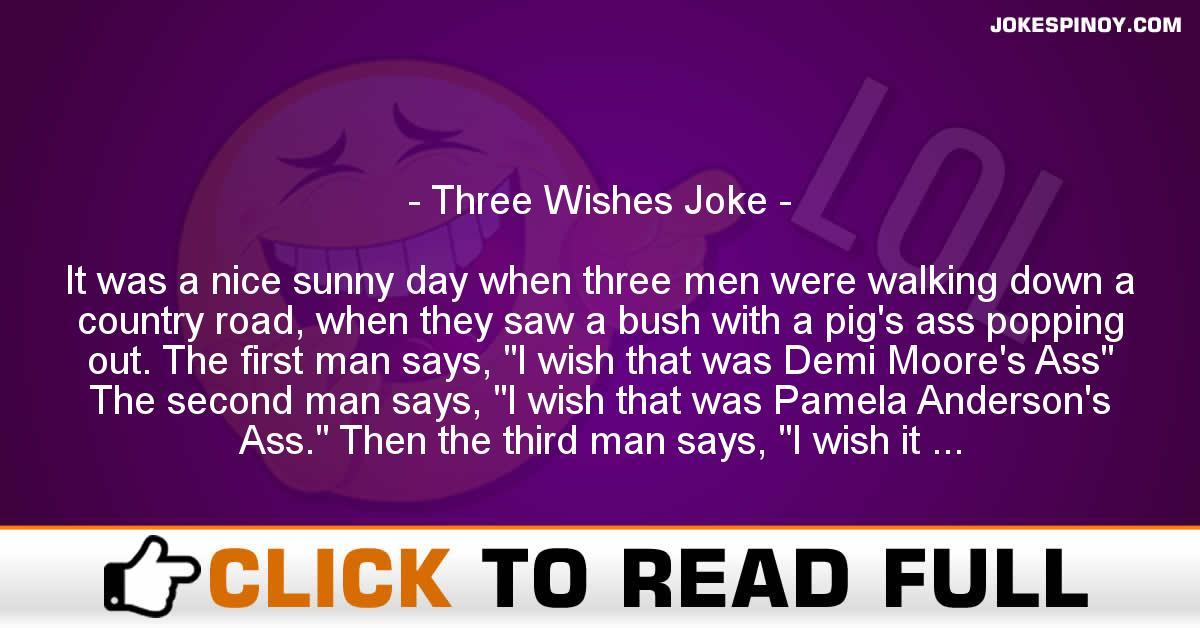 Three Wishes Joke
