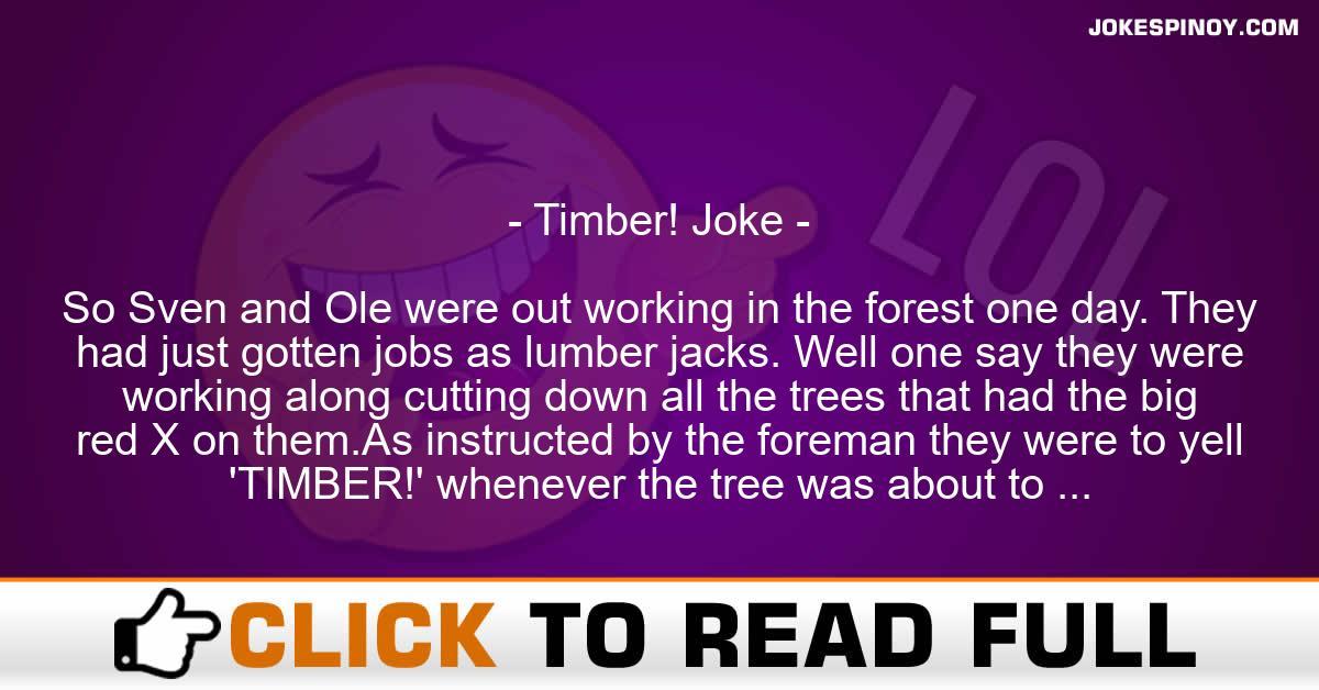 Timber! Joke