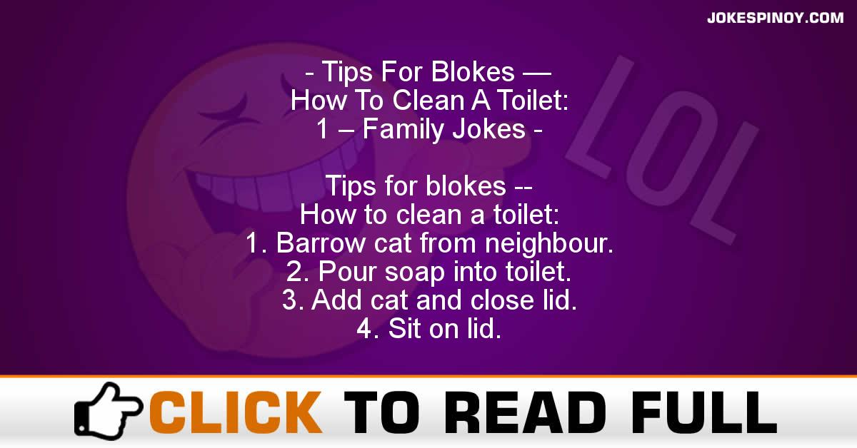 Tips For Blokes — How To Clean A Toilet:  1 – Family Jokes