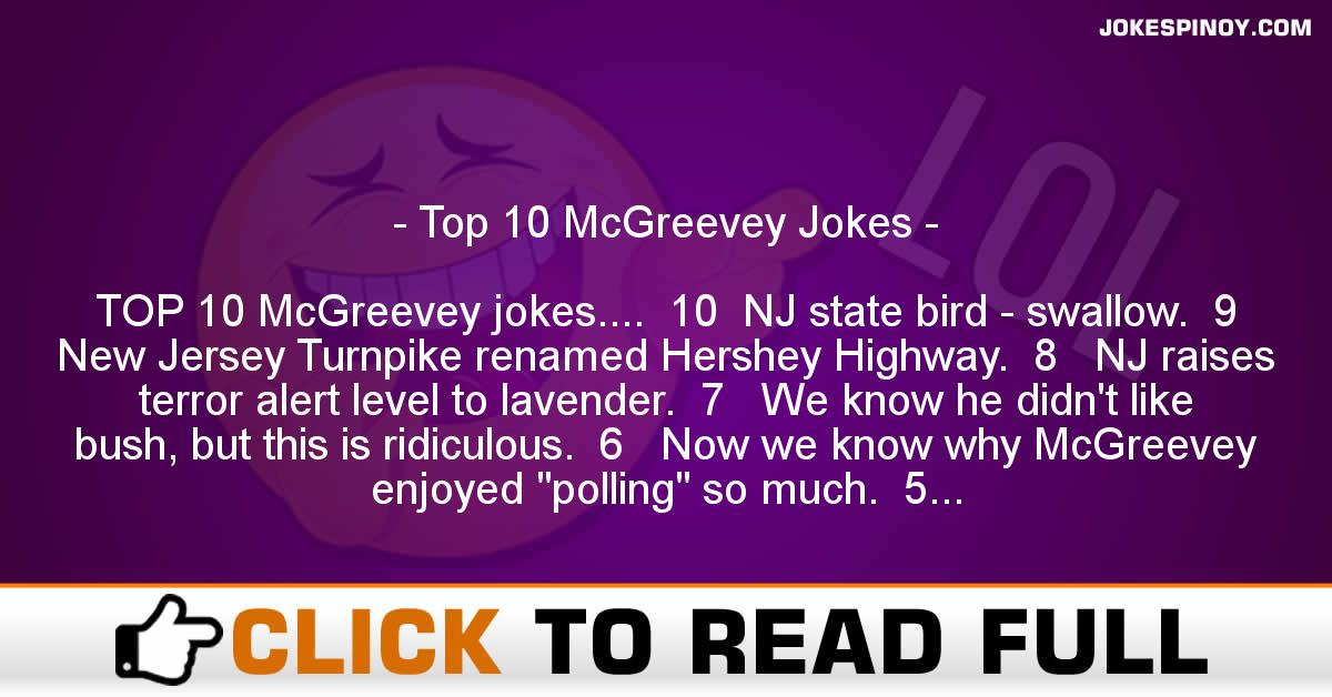 Top 10 McGreevey Jokes