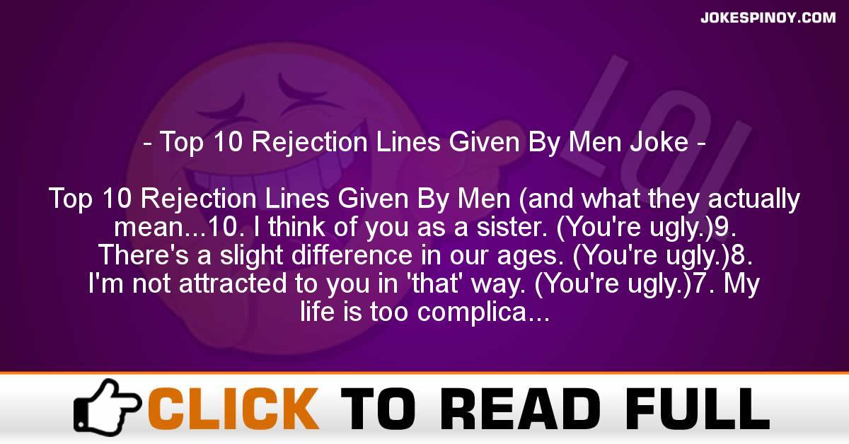 Top 10 Rejection Lines Given By Men Joke