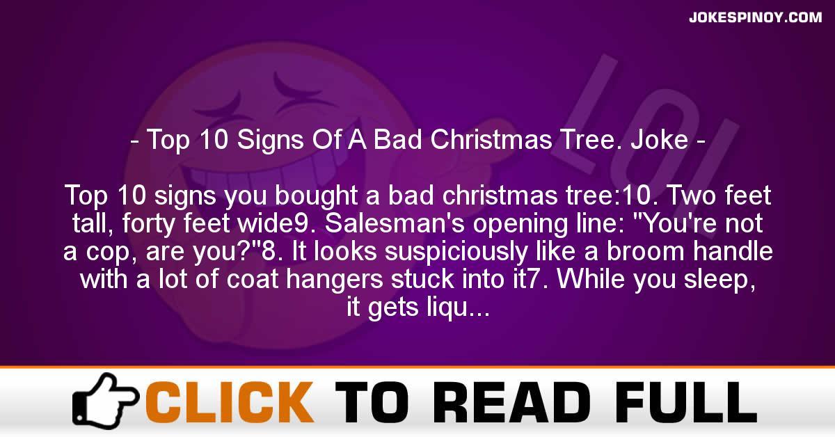 Bad Christmas Jokes.Top 10 Signs Of A Bad Christmas Tree Joke Jokespinoy Com