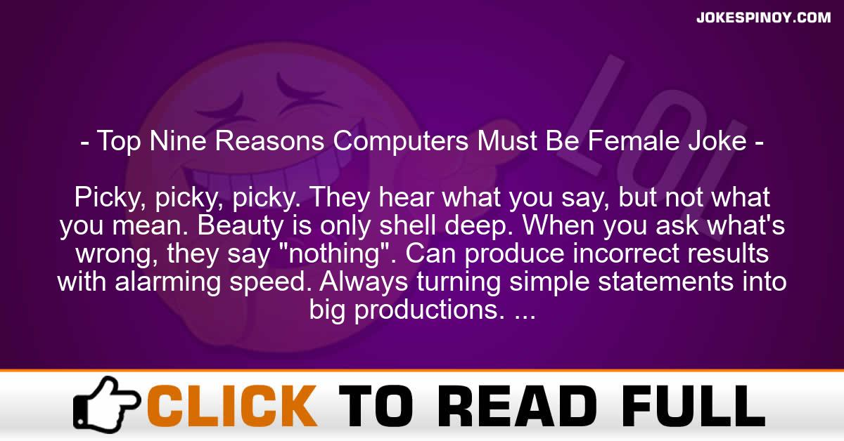 Top Nine Reasons Computers Must Be Female Joke