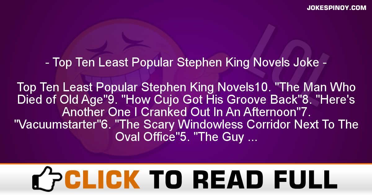 Top Ten Least Popular Stephen King Novels Joke
