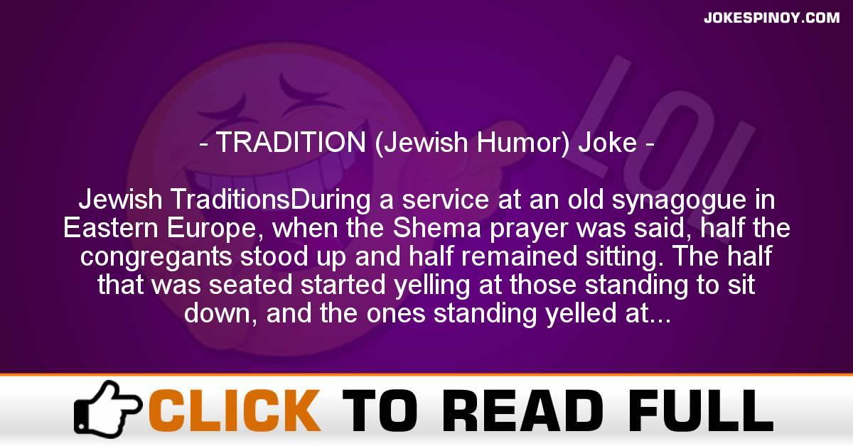 TRADITION (Jewish Humor) Joke