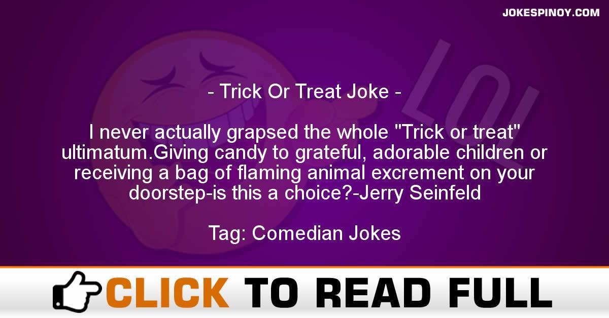 Trick Or Treat Joke