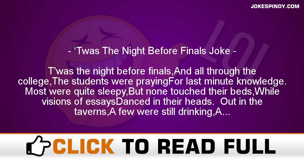 'Twas The Night Before Finals Joke