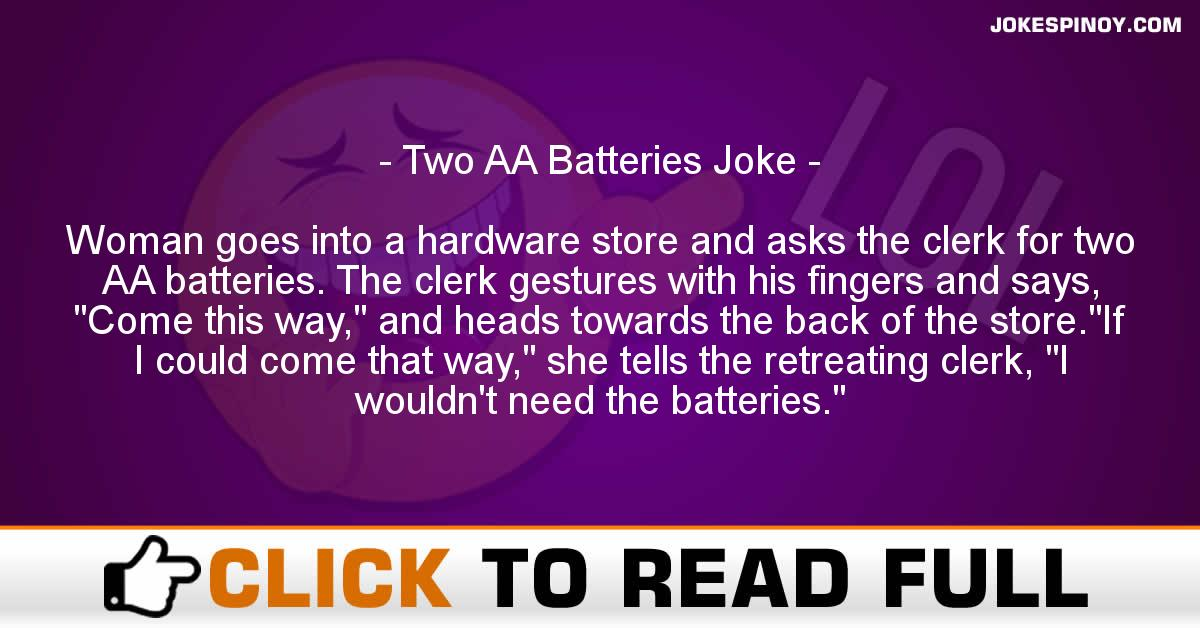 Two AA Batteries Joke