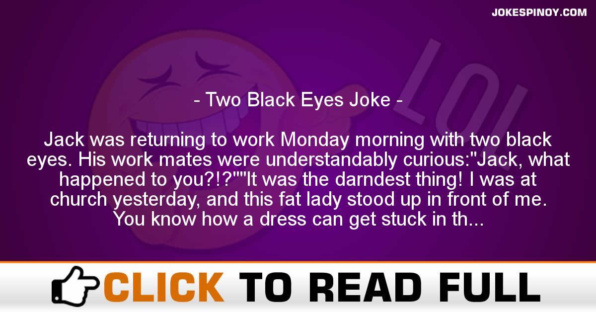 Two Black Eyes Joke